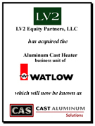 LV2 Acquires Aluminum Cast Heater a division of Watlow